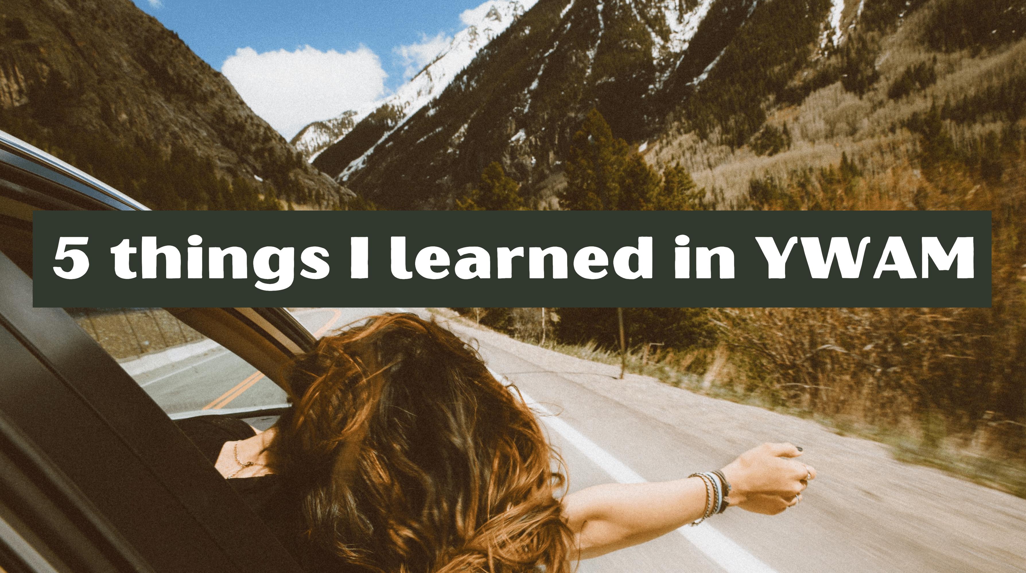 5 things I learned in YWAM