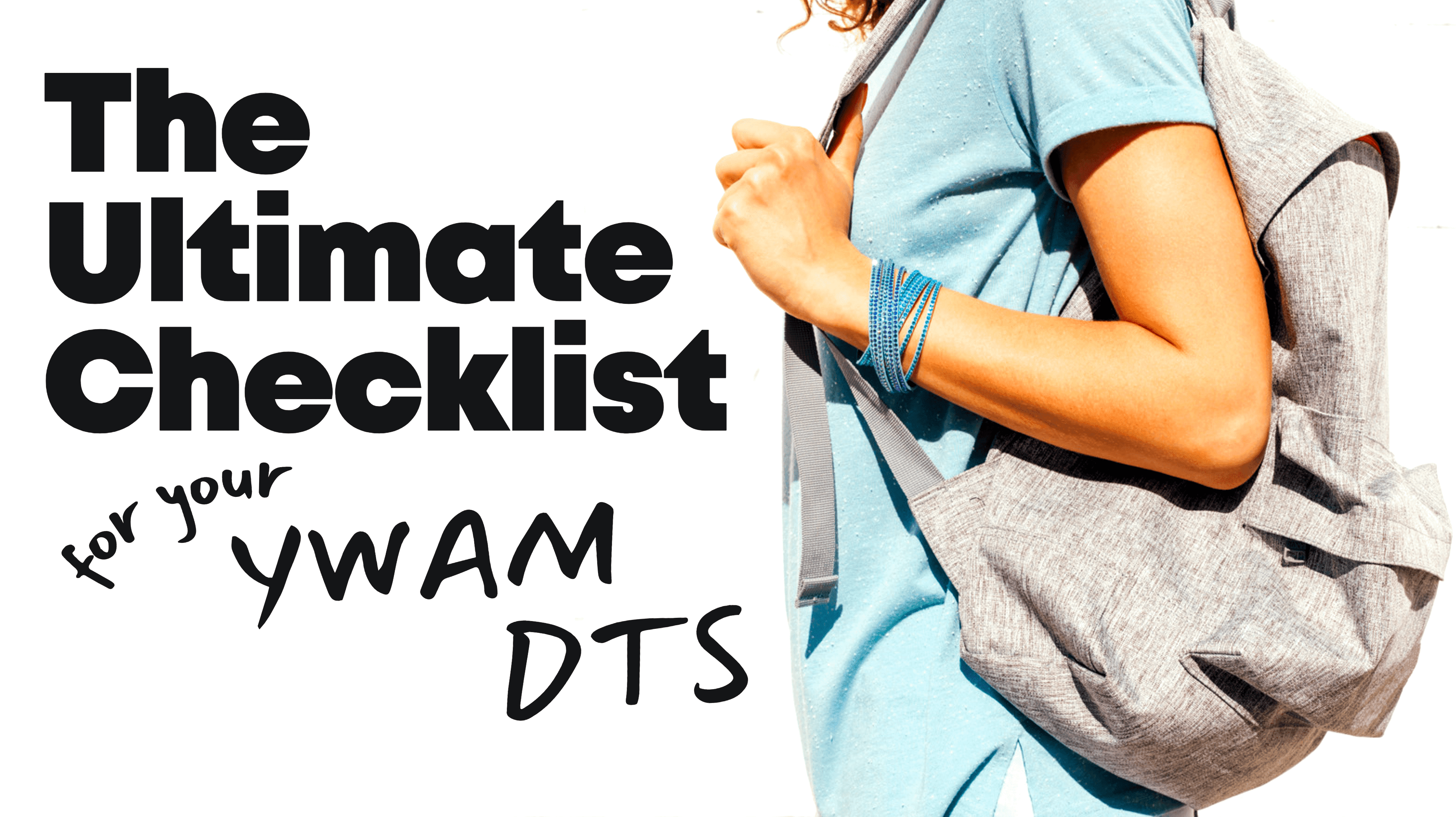 The Ultimate Checklist for your YWAM DTS